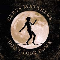 Cerys Matthews – Don't look down
