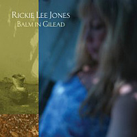 Rickie Lee Jones – Balm in Gilead