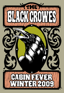 The Black Crowes – Cabin fever