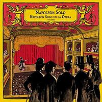 Napoleón Solo – Napoleón en la ópera