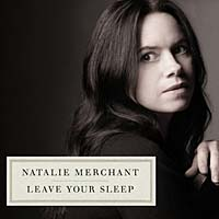 Natalie Merchant – Leave your sleep
