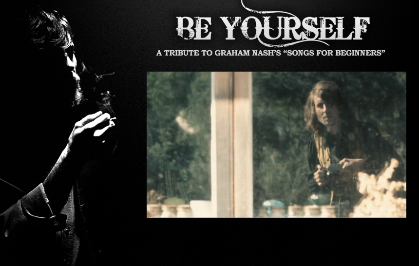 Photo of Be Yourself: A Tribute To Graham Nash's Songs For Beginners