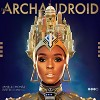 Janelle Mone &#8211; The ArchAndroid