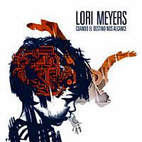 Lori Meyers – Cuando el destino nos alcance