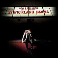 Plan B – The defamation of Strickland Banks