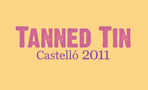 Photo of Tanned Tin Castelló 2011: primeros nombres