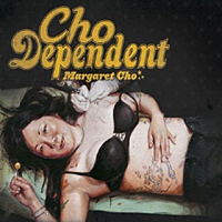 Photo of Margaret Cho – Cho dependent