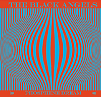 Photo of The Black Angels – Phosphene dream