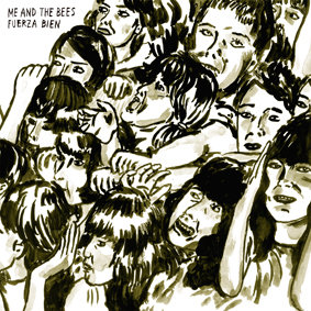 Me and the bees – Fuerza bien