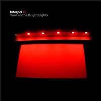 interpol-turn-on-the-bright-lights