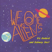 Vic Godard and Subway Sect – We come as aliens