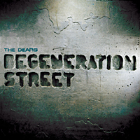 Photo of The Dears – Degeneration street