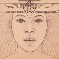 Mia Doi Todd – Cosmic ocean ship