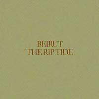 Photo of Beirut – The Rip Tide