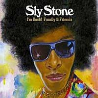 Photo of Sly Stone – I'm back! Family & friends