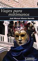 Viajes para mitomanos