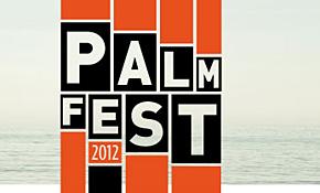Photo of Palmfest 2012: nuevas incorporaciones