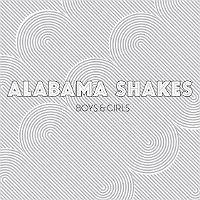 Alabama Shakes – Boys & Girls