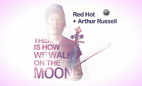 Photo of Red Hot + Arthur Russell: This Is How We Walk on the Moon