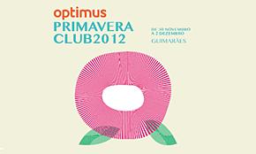 Photo of Optimus Primavera Club Guimarães 2012: primeras confirmaciones