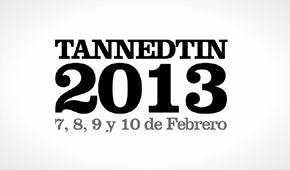 Photo of Tanned Tin 2013: nuevos nombres