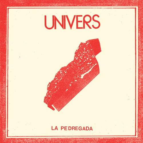 Photo of Univers – La Pedregada E.P.