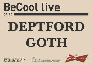 Photo of Deptford Goth se examina esta semana en nuestro país