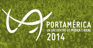 Photo of PortAmérica 2014: primeros nombres