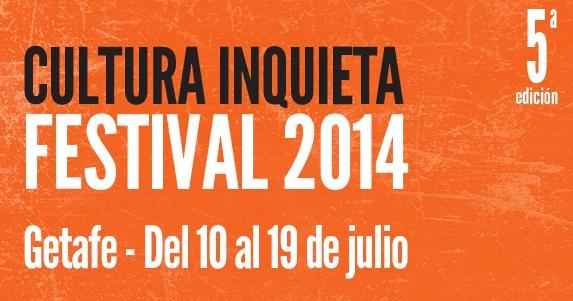 Photo of El Festival Cultura Inquieta 2014 suma nombres a su cartel