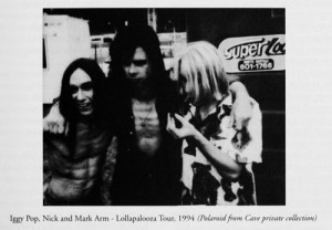 Iggy Pop, Nick and Mark Arm
