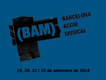 Photo of Barcelona.Acció.Musical (BAM): cartel definitivo y horarios