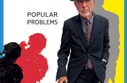 Popular problems, el nuevo disco de Leonard Cohen