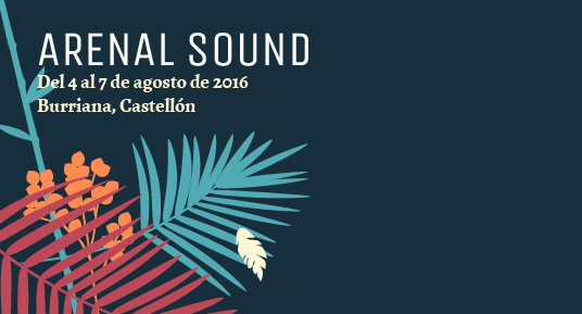 Photo of Primeros confirmados para el Arenal Sound 2016