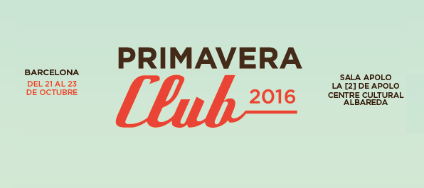 Photo of Primavera Club avanza las revelaciones musicales de la temporada