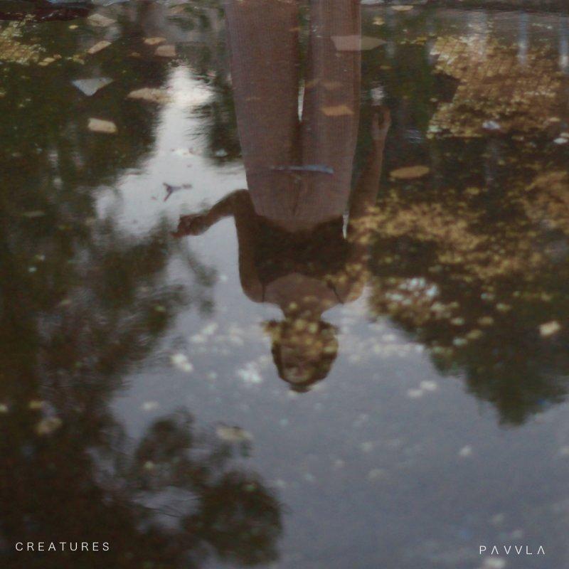 Photo of [Reseña] Pavvla – Creatures
