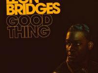 Photo of [Reseña] Leon Bridges – Good thing