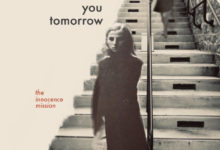 Photo of [Reseña] The Innocence Mission – See you tomorrow