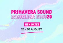 Photo of Primavera Sound Barcelona 2020 cambia de fecha y se celebrará en agosto