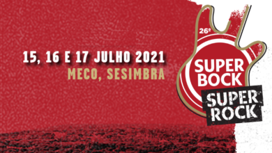 Photo of La 26ª edición de Super Bock Super Rock aplazada a 2021