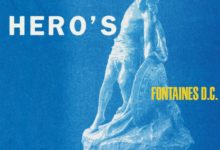 Photo of [Reseña] Fontaines D.C.- A Hero's Death